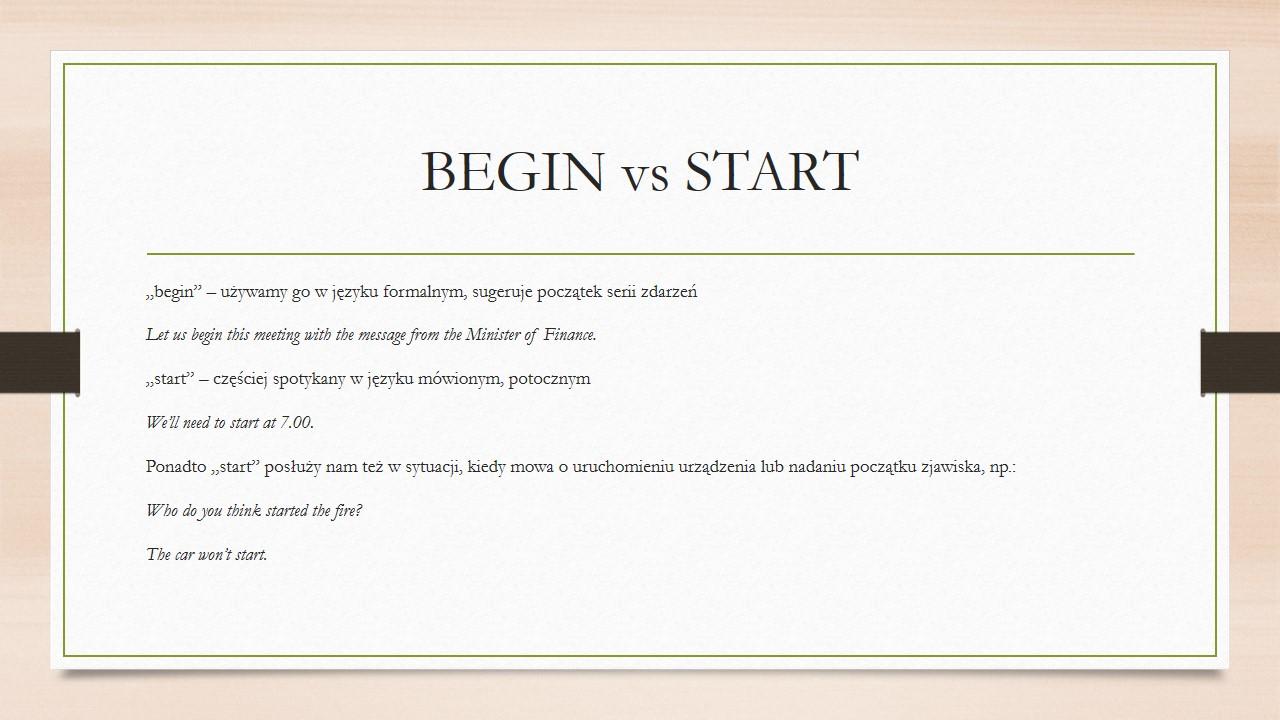 Różnica między czasownikiem BEGIN i START