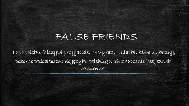fałszywi przyjaciele